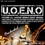 "220 Sound Presents: ""UOENO"" Hiphop/dancehall/trap MixCd #7"