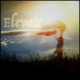 """Elevate"" - Chillwave/Downtempo Mix"