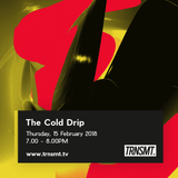 The Cold Drip - 15.02.18 - TRNSMT