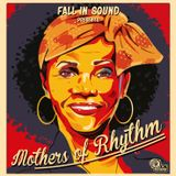 Mothers of Rhythm - Fall In Sound