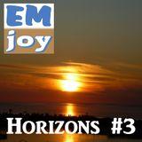 EMjoy - Horizons #3