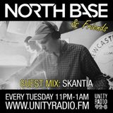 North Base & Friends Show #29 Guest Mix By SKANTIA [2017 4 18]