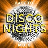 Back to Disco Nights  [mix 6]