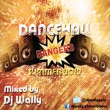 DJ WALLY - DANCEHALL BANGERS [Summer 2012]