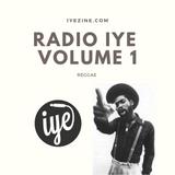 Radio IYE Vol. 1 - Reggae
