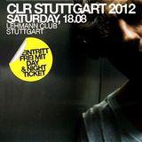 Dj Emerson b2b Monoloc @ CLR Stuttgart 2012 - Lehmann Club Stuttgart - 18.08.2012