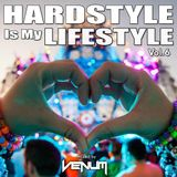 Hardstyle Is My Lifestyle Vol.6 (Mixed by VENUM)