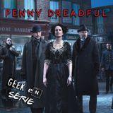 Geek en Série S01E02 : Penny Dreadful