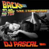 DJ PASCAL Back to the 90ies Soul to the RnB Mixtape