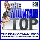 Episode 156--The Mountain Top--A Man Of Value