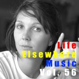 Life Elsewhere Music Vol 56
