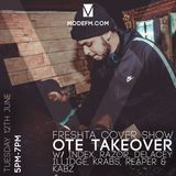 12/06/2018 - OTE Takeover W/ Index, Delacey, Iillidge, Reaper & Kabz (Freshta Cover Show) - Mode FM