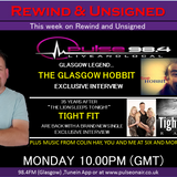 REWIND AND UNSIGNED 10042017 FT. THE GLASGOW HOBBIT & TIGHT FIT