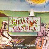 MIXTAPE #6 - CRAVO & CANELA