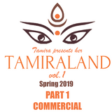 TAMIRALAND vol. 1 | PART ①  commercial