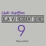 Deja Vu Residents Mix 9