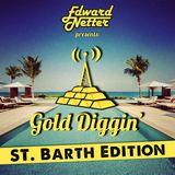 Gold Diggin': St. Barth Edition