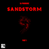 DJ Pharaohz Presents: Sandstorm Part 1