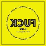 I Don't Give A FUCK Mixtape Vol.3