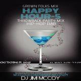 GROWN FOLKS HAPPY HOUR MIX 5..SHAKESUM..DJ JIMI MCCOY!