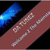 Da Tunez - Welcome 2 The Mainstage 0001