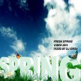 Fresh Spring Vibes 2014