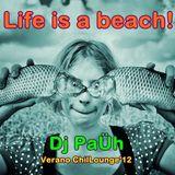 Dj PaÜh - Life is a beach! Verano'12