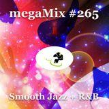megaMix #265 Smooth Jazz + R&B