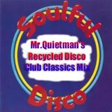 tHe ReCyClEd DiScO ClUb ClAsSiCs