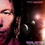 Michael Heatfield - The Travelling - Nightflight The Vibes 05-03-17
