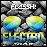 August 2017 - Electro & Big Room Mix