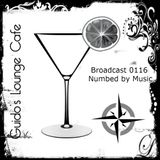 Guido's Lounge Cafe Broadcast 0116 Numbed by Music (20140523)