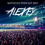 AleXey's mix for Kaytech's podcast