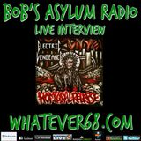 Bobs Asylum Radio live with Electric Vengeance on whatever68.com 6/25/18