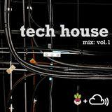 Freshtables Tech House Mix Vol.1