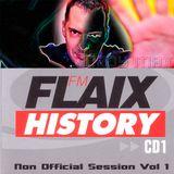 Flaix History 1 Sessions (De Putteren Maddren Mix)