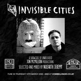 Invisible Cities on Cowbell Radio - March Edition with Nuearth Jeremy guest mixtape