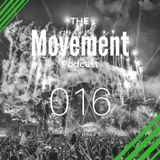 The Movement Podcast by Alberto JAM | 016