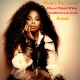 Janet Jackson - When I Think Of You - Soulful French Touch Remix