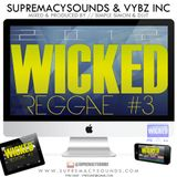 Wicked Reggae Mix Vol 3