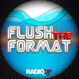 Flush The Format Mix With DJ Corey James  08/16/19