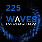 WAVES #225 - THE MAGNIFICENT RECENT by SENSURROUND - 24/2/19
