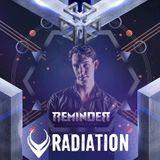 Radiation @ Reminder - Illusionate Hardstyle Classics 2006/2011 (21-04-2018)