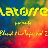Latorre presents - Blend Mixtape Vol.2