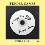 Suol Radio Show 043 - Tender Games: A Tape For You