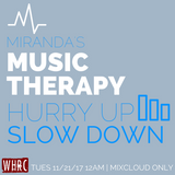 Show #29: Hurry Up, Slow Down