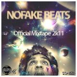 NOFAKE BEATS - Official Mixtape 2k11