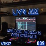 Melodic Mondays 009 with Rytrance 7/8/17