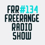 Freerange Records Radioshow No.134 - February 2014 With Guest Hollis P Monroe (The Black 80s)