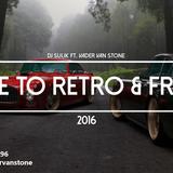 DJ Sulik ft. Vader Van Stone - Time to Retro & Fresh 2016